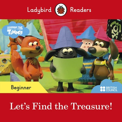 Ladybird Readers Beginner Level - Timmy Time: Let's Find the Treasure! (ELT Graded Reader)
