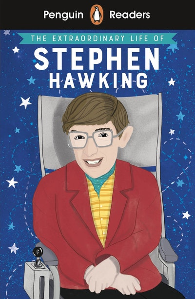 Penguin Reader Level 3: The Extraordinary Life of Stephen Hawking