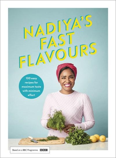 Nadiya's Fast Flavours