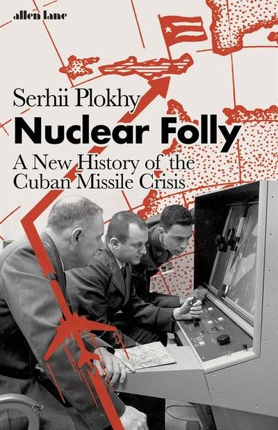 Nuclear Folly