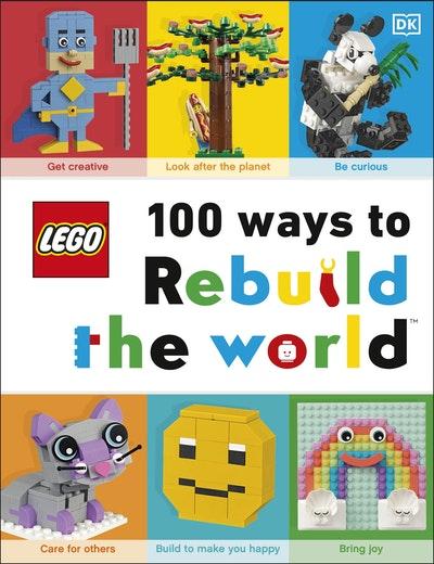 LEGO 100 Ways to Rebuild the World
