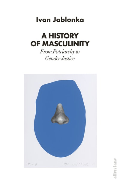 A History of Masculinity