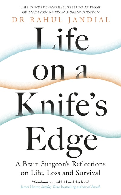 Life on a Knife's Edge