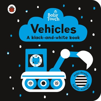 Baby Touch: Vehicles: a black-and-white book