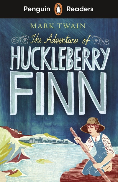 Penguin Readers Level 2: The Adventures of Huckleberry Finn (ELT Graded Reader)
