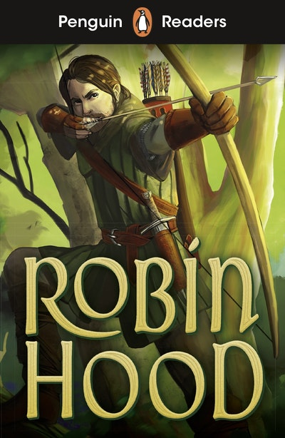 Penguin Readers Starter Level: Robin Hood (ELT Graded Reader)