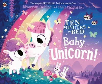 Ten Minutes to Bed: Baby Unicorn