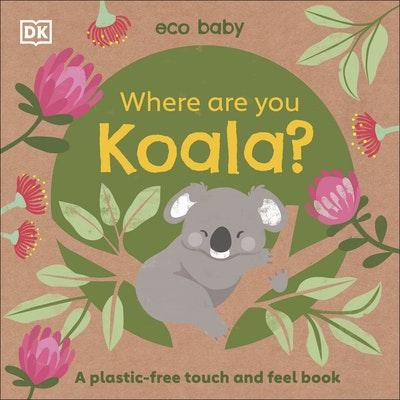 Eco Baby Where Are You Koala?