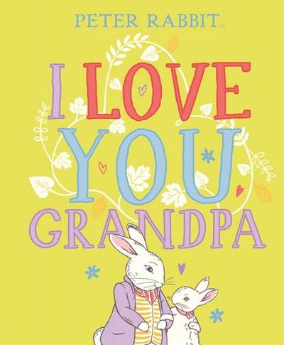 Peter Rabbit I Love You Grandpa