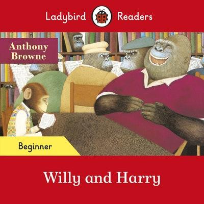 Ladybird Readers Beginner Level - Willy and Harry (ELT Graded Reader)