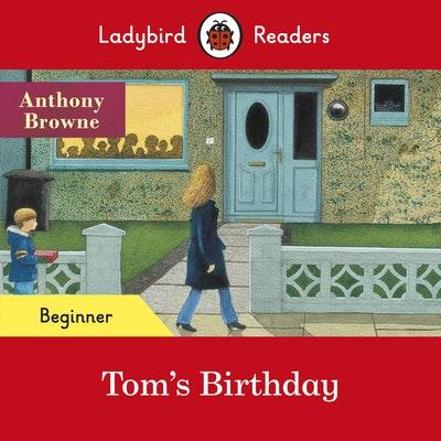Ladybird Readers Beginner Level - Tom's Birthday (ELT Graded Reader)