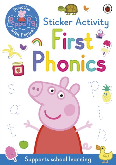 Peppa Pig: Practise with Peppa: First Phonics