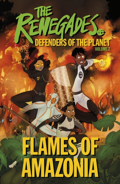 The Renegades Flames of Amazonia