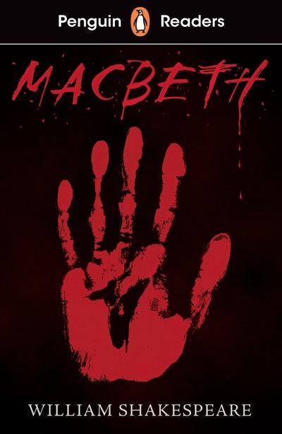 Penguin Readers Level 1: Macbeth (ELT Graded Reader)