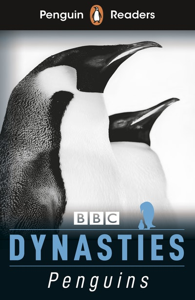 Penguin Readers Level 2: Dynasties: Penguins (ELT Graded Reader)