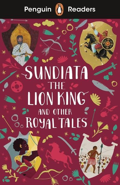 Penguin Readers Level 2: Sundiata the Lion King and Other Royal Tales (ELT Graded Reader)