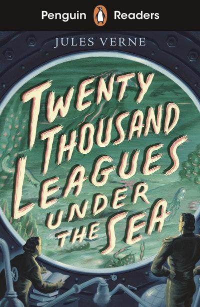 Penguin Readers Starter Level: Twenty Thousand Leagues Under the Sea (ELT Graded Reader)