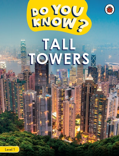 Do You Know? Level 1 - Tall Towers