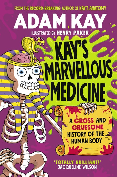 Kay's Marvellous Medicine