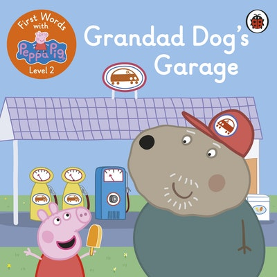 First Words with Peppa Level 2 - Grandad Dog's Garage