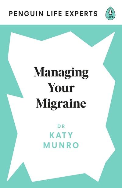 Managing Your Migraine
