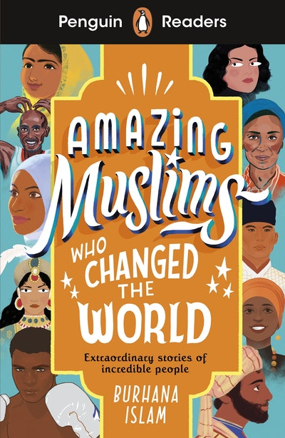 Penguin Readers Level 3: Amazing Muslims Who Changed the World (ELT Graded Reader)