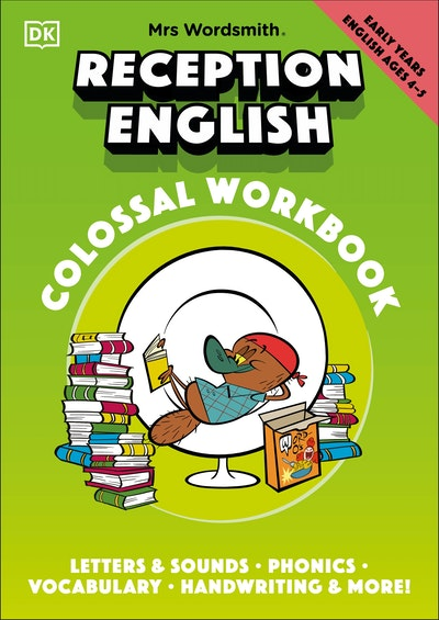 Mrs Wordsmith Reception English Colossal Workbook, Ages 4-5 (Early Years)