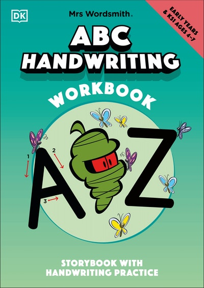 Mrs Wordsmith ABC Handwriting Book, Ages 4-7 (Early Years & Key Stage 1)