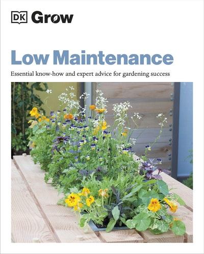 Grow Low Maintenance