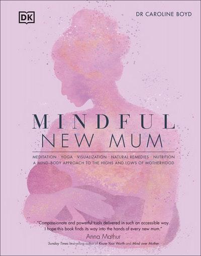 Mindful New Mum