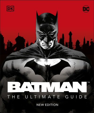 Batman The Ultimate Guide New Edition