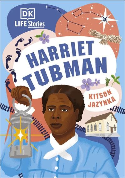 DK Life Stories Harriet Tubman (reissue)