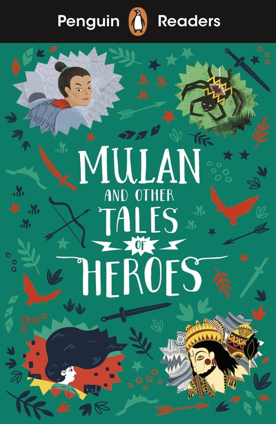 Penguin Readers Level 2: Mulan and Other Tales of Heroes (ELT Graded Reader)