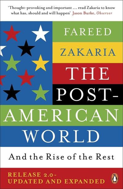 the post american world by fareed zakaria Fareed zakaria: trump is hastening the arrival of a post-american world (gazette opinion)  wittingly or not, trump seems to be hastening the arrival of a post-american world.