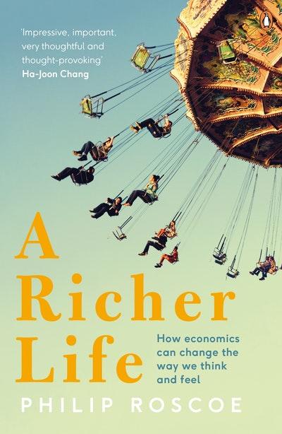 A Richer Life