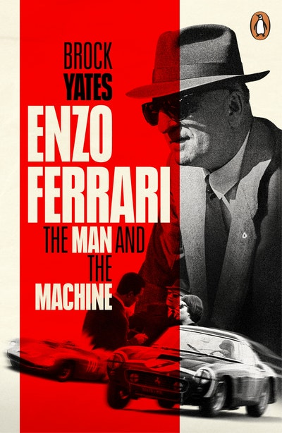 Enzo Ferrari: The Man, The Cars, The Races, The Machine