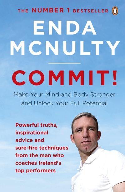 Commit by enda mcnulty penguin books australia hi res cover commit solutioingenieria Image collections