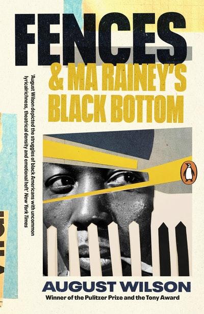 Fences & Ma Rainey's Black Bottom