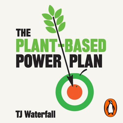 The Plant-Based Power Plan
