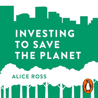 Investing To Save The Planet
