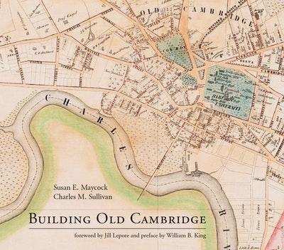 Building Old Cambridge