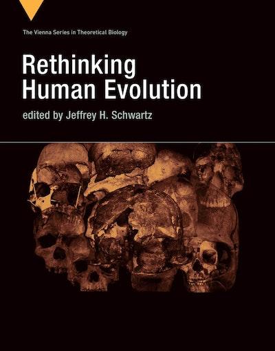 Rethinking Human Evolution