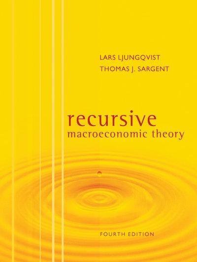Recursive Macroeconomic Theory, fourth edition
