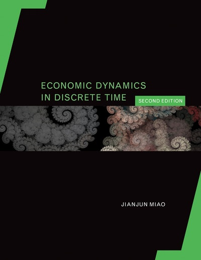 Economic Dynamics in Discrete Time, second edition
