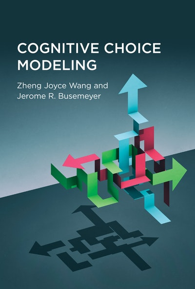 Cognitive Choice Modeling