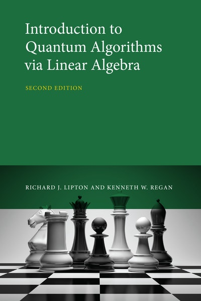 Introduction to Quantum Algorithms via Linear Algebra, second edition