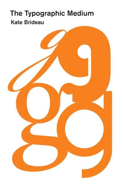 The Typographic Medium