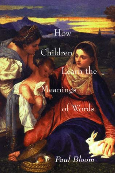How Children Learn the Meanings of Words