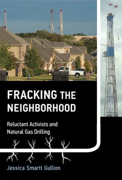 Fracking the Neighborhood