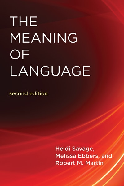 The Meaning of Language, second edition